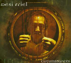 Preview Desi Friel's Circumstances album